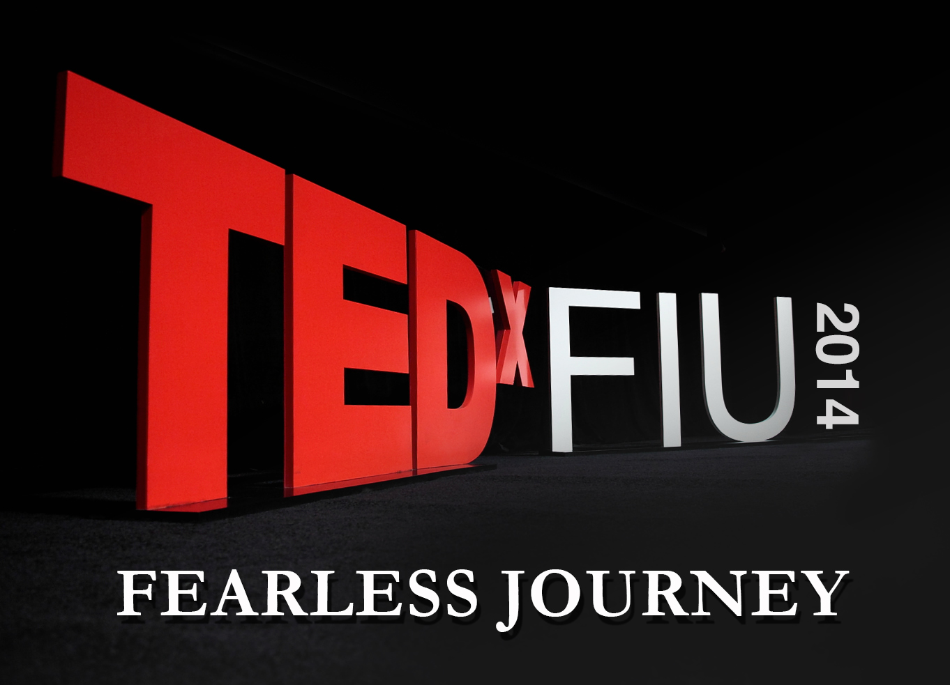 TEDxFIU2014-Fearless-Journeyfull