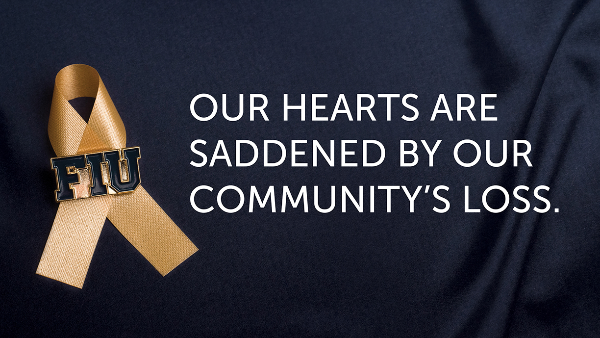 Our hearts are saddened by our community's loss.